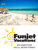 Funjet Unforgettable Moments at Sandals Resorts