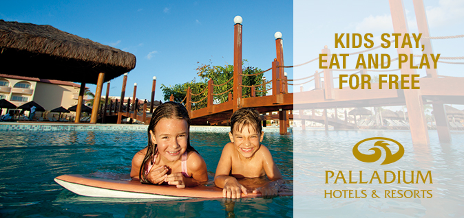 Kids stay, eat and play for free at Palladium Hotels & Resorts